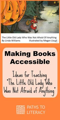 "Making ""The Little Old Lady Who Was Not Afraid of Anything"" accessible to children who are blind or visually impaired"