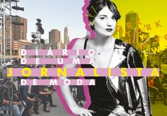 Diário de uma jornalista de moda por Renata Piza