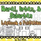 Get ready for some fun with this interactive Lapbook with Foldables to use with your lessons on Rural, Urban, and Suburban Communities!!This unit...