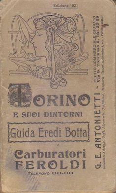 TORINO E I SUOI DINTORNI di G.E.Antonietti 1921 T.E.B. editore