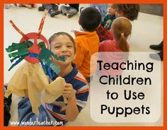 Teaching Children to Use Puppets