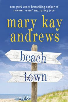 23rd novel, BEACH TOWN, will be in stores everywhere May 19th, just in time for Memorial Day weekend. Order your copy now and make it your first official beach read of Summer 2015!