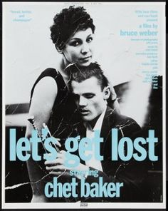 Lets Get Lost (1988) Movie Poster