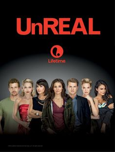"""UnReal: SEASON 1 - 2015 -- """"A behind-the-scenes look at the chaos surrounding the production of a dating competition program."""""""