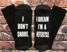 Harley Davidson Inspired Gift I Don't Snore I dream I'm a Motorcycle socks Suzuki Sport Off-road bike rider gift #socks