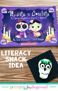Literacy Snack Idea Dia De Los Muertos-Day of the Dead - Primary Playground Classroom Activities, Classroom Organization, Spanish Activities, Little Learners, Day Of The Dead, Science Experiments, Lesson Plans, Teacher Gifts, Playground