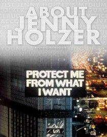 Jenny Holzer Documentary