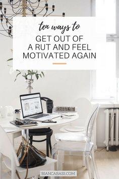 How to feel motivated again | Motivation tips | Inspiration | Productivity | Creativity | Career advice | Productivity
