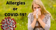 Allergies or COVID-19? How to Tell the Difference | Emerson Hospital