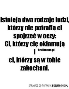 Tylko który to który :c Sad Quotes, Happy Quotes, Love Quotes, Motivational Quotes, Text Memes, I Want To Cry, More Than Words, True Words, Quotations