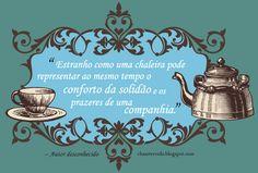 Chá, Arte e Vida! ♣ Degustação de chás gourmet e estilo de vida!