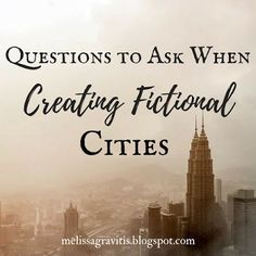 Quill Pen Writer: Questions to Ask When Creating Fictional Cities
