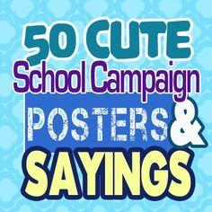 Student Council Campaign Slogans More