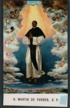 St Martin de Porres was so humble and loving.