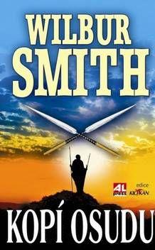 Roderick Smith W., Smith Wilbur: Kopí osudu
