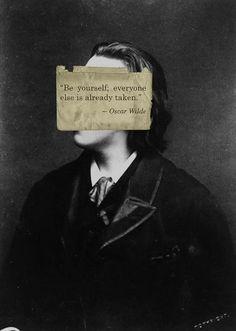 Be Yourself - Oscar Wilde
