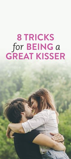tricks for being a great kisser #Kissing #Tips #Advice