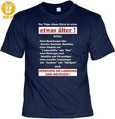 Geburtstag Sprüche Tshirt Der Träger dieses Shirts ist schon etwas älter! . navy-blau - T-Shirts mit Spruch | Lustige und coole T-Shirts | Funny T-Shirts (*Partner-Link)