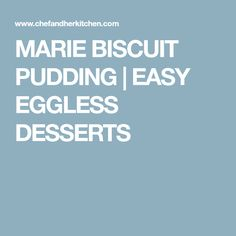 MARIE BISCUIT PUDDING | EASY EGGLESS DESSERTS