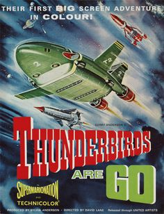 A poster advertising Thunderbirds Are Go (1966), the first film to be made from the television puppet series Thunderbirds, National Media Museum Collection