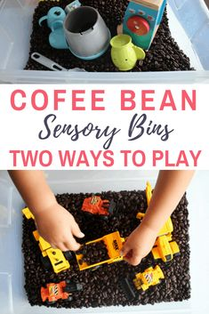 Coffee bean sensory bin with two ways to play. Fun and easy sensory bin that you can put together with two fun ways to play. This sensory bin uses most of all five senses and is a great play through learning activity for toddlers and preschoolers Gross Motor Activities, Indoor Activities, Sensory Activities, Hands On Activities, Sensory Play, Learning Activities, Preschool Activities, Sensory Therapy, Sensory Tubs