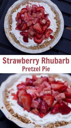 Strawberry Rhubarb Pretzel Pie Recipe is the perfect no bake dessert recipe for summer. The rhubarb and strawberry topping makes a great ice cream topping as well as the perfect short cake filling. Easy Pie Recipes, Tart Recipes, Apple Recipes, Snack Recipes, Summer Dessert Recipes, Desserts For A Crowd, Easy Desserts, Sweet Desserts, Delicious Desserts