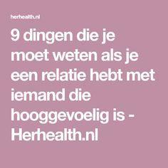 9 dingen die je moet weten als je een relatie hebt met iemand die hooggevoelig is - Herhealth.nl