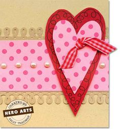 Hero Arts Cardmaking Idea: Heart & Pearls