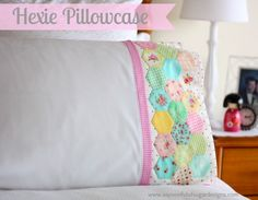 Hexie Pillowcase - easy project to practice piecing hexagons for a future quilt