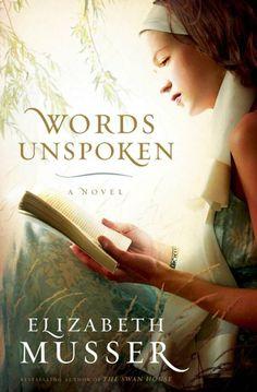 Words Unspoken by Elizabeth Musser