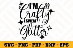 Im so crafty I swear glitter SVG Free Svg Cut Files, Silhouette Files, Svg Cuts, School Design, Logo Templates, Cutting Files, Design Bundles, Design Elements, Free Design