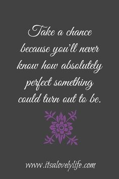 Take A Chance…