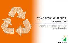 ¿Conoces las 3Rs? Reducir, Reutilizar y Reciclar. Aplicarlas a tu vida puede ser muy sencillo aunque no lo parezca. Te dejamos algunos truquillos que te vendrán bien y seguro que te sorprenderán.