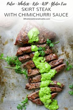 Whether you are eating Whole30, AIP, or keto, this paleo Skirt Steak is the perfect celebratory menu item that comes together quickly and easily! The chimichurri sauce adds the most wonderful flavor.#paleo #whole30 #aip #keto #lowcarb #lchf #glutenfree #dairyfree via @whatgreatgrandmaate #whole30recipes