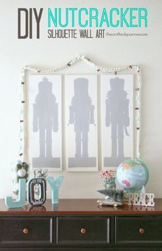 DIY Nutcracker Silhouette Wall Art - The Crafted Sparrow