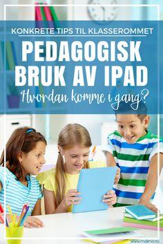 Malimo.no - Pedagogisk bruk av iPad i klasserommet - og regler for bruken!