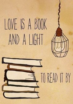 """""""Love is a book and a light to read it by"""" #quotes #books"""