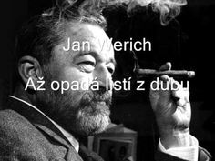 Jan Werich - Až opadá listí z dubu Film Movie, Movies, Video Film, Screenwriting, Audio Books, Movie Stars, Einstein, Album, Actors