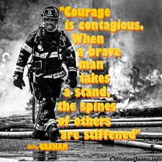 Billy Graham Christian Quote - Courage