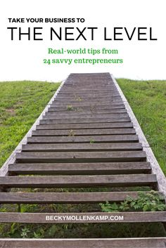 Level up your business with real-world tips from 24 savvy entrepreneurs. http://www.beckymollenkamp.com