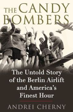 The masterfully told story of the unlikely men who came together to make the Berlin Airlift one of the great military and humanitarian successes of American history. Author Cherny brings together newly unclassified documents, unpublished letters and diaries, and fresh primary interviews to tell the story of the ill-assorted group of castoffs and second-stringers who not only saved millions of desperate people from a dire threat but changed how the world viewed the United States.