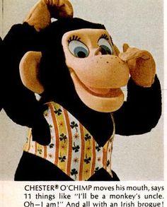 Chester O'Chimp spoke in an Irish brogue.  He still works!