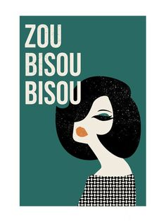zou bisou bisou print from tami bohn retro illustration vintage print Green Label, Design Art, Web Design, Posters Vintage, Vintage Art, Mad Men Fashion, Trendy Fashion, Oui Oui, Grafik Design