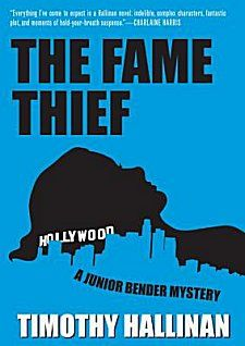 The Fame Thief by Timothy Hallinan ~ Kittling: Books