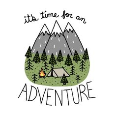 It's Time For An Adventure Sticker $3.49