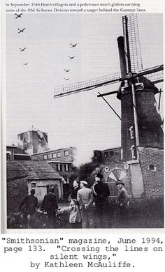 """""""In September 1944 Dutch villagers and a policeman watch gliders carrying units of the 82nd Airborne Division toward a target behind the German Lines.""""  -- """"Smithsonian"""" Magazine, June 1994"""