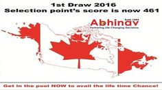 1st Draw 2016 selection point's score is now 461 apply for Canada permanent residence under the express entry system