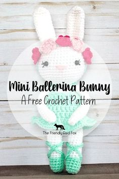 A FREE pattern for the absolute sweetest mini ballerina bunny! Would make a perfect gift for a birthday or an Easter Basket!