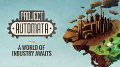 Dapper Penguin Studio is raising funds for Project Automata: A World of Industry Awaits on Kickstarter! Build an industrial empire in a living, breathing, and procedurally generated world that constantly evolves to your playstyle. Raise Funds, Automata, Lets Play, Feelings, World, Youtube, Projects, Movie Posters, Management