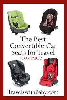 Best toddler travel car seats - My recommendations of the best convertible car seats for travel listed in order by weight, all FAA-approved for airplane use Baby Travel Bed, Toddler Travel, Travel With Kids, Family Travel, Travel Car Seat, Travel Stroller, Travel Destinations Bucket Lists, Best Convertible Car Seat, Toddler Car Seat